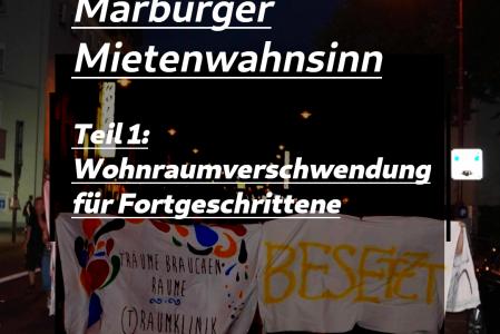 Flyer: Marburger Mietenwahnsinn Teil 1 – Wohnraumverschwendung für Fortgeschrittene